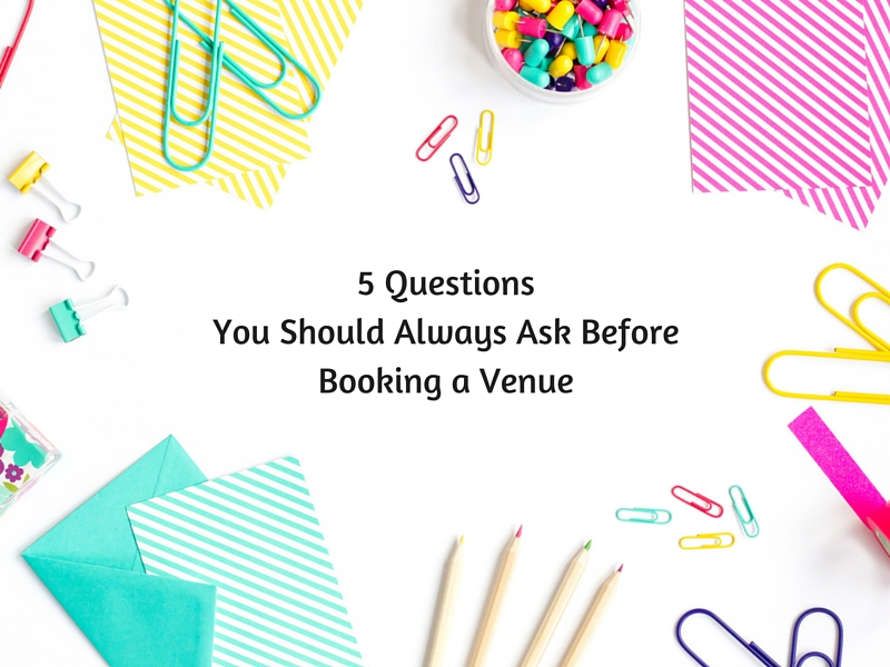 5 Questions You Should Always Ask Before Booking a Venue l breakaway strategies.ca
