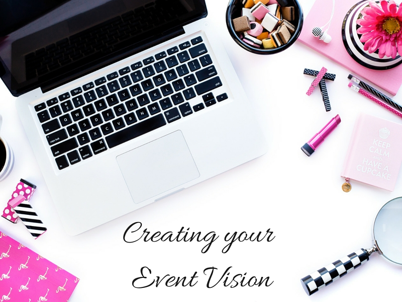 Creating Your Event Vision l breakaway strategies.ca